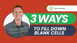 3 Ways to Fill Down Blank Cells in Excel