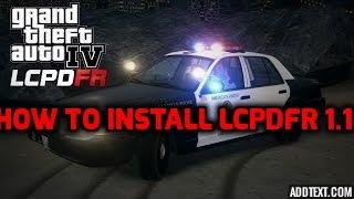 How to Install LCPDFR For GTA 4
