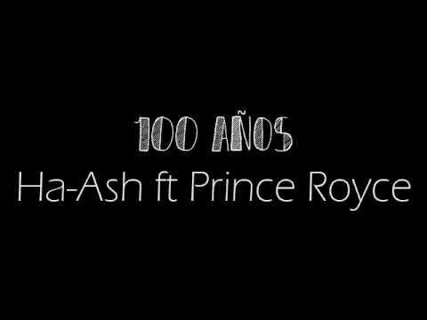 HA-ASH, Prince Royce - 100 Años letra