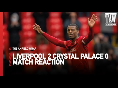 Download LIVERPOOL 2 CRYSTAL PALACE 0 | Post Match Reaction