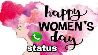 International Women's day March 8/what's aap status best song for women's day/status for women's day