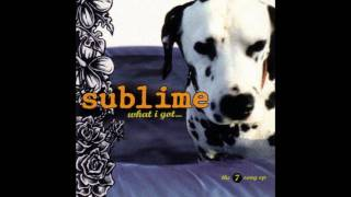 What I Got [Reprise] - Sublime