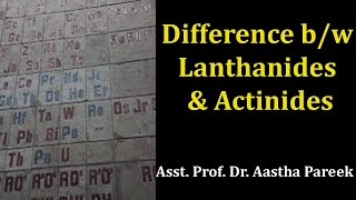 Video Differences between Lanthanides and Actinides, BA, MA by Ms. Aastha Pareek download MP3, 3GP, MP4, WEBM, AVI, FLV Juni 2018