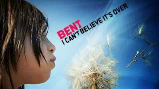 Bent - I Can