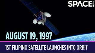 OTD in Space - Aug. 19: 1st Filipino Satellite Launches into Orbit