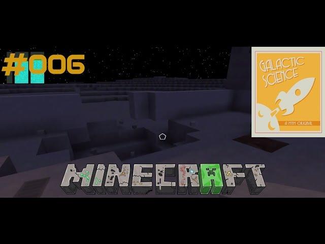 Let's Play Minecraft Galactic Science   Meteoreinschlag und Fortschritte   Folge #006