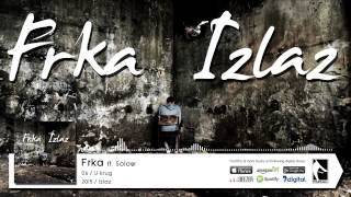 06. Frka ft. Solow - U krug (Flame Production) (2015)