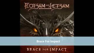 Flotsam And Jetsam   3rd SINGLE Brace For Impact 2021