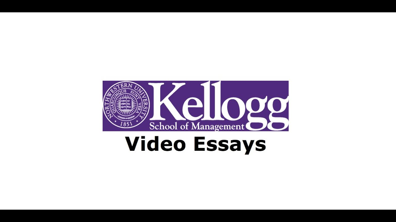 Kellogg MBA video essays ▸ admissions videos part 6 - YouTube