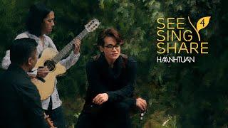 [See Sing Share 4 - Tập 7] Sao Em Nỡ Vội Lấy Chồng || Hà Anh Tuấn
