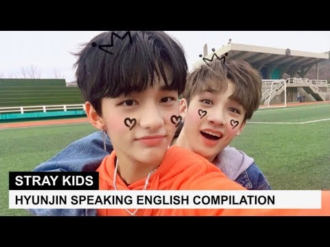 STRAY KIDS' HYUNJIN SPEAKING ENGLISH COMPILATION