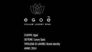Egoè Home Spa - Brand Identity