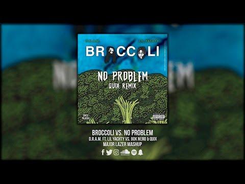 Broccoli vs. No Problem (Major Lazer UMF Mashup)