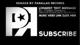 Longest Text Message Instrumental - Childish Gambino