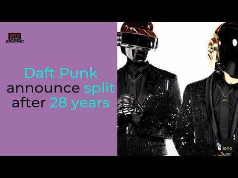 Why did daft punk split after 28 years?- Tuesday's News Briefing