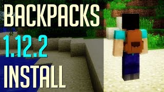 BACKPACKS MOD 1.12.2 minecraft - how to download install Backpacks 1.12.2 (with forge on Windows)