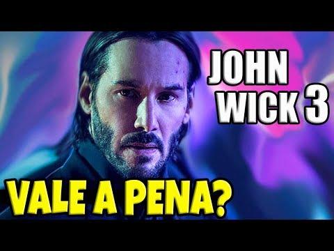 JOHN WICK 3 É TUDO QUE VOCÊ QUER VER  Análise Galabra