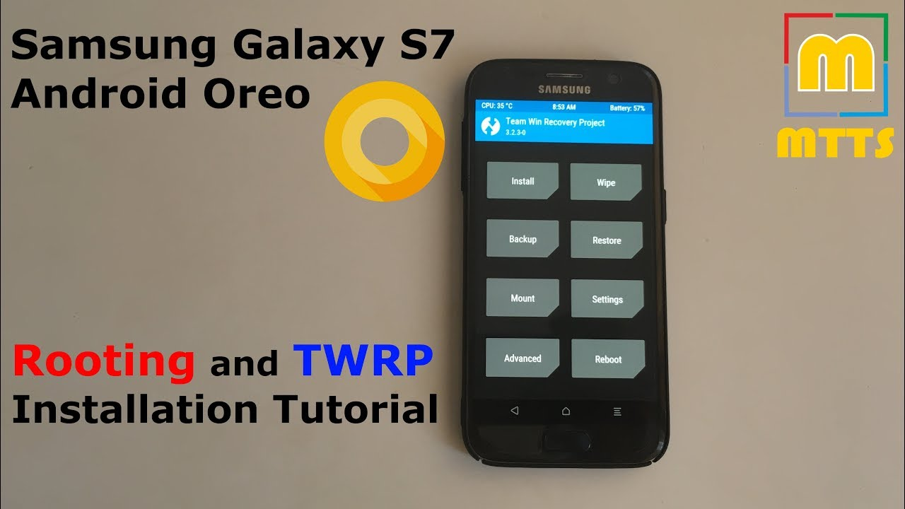Rooting and TWRP tutorial - Samsung Galaxy S7 on Android Oreo