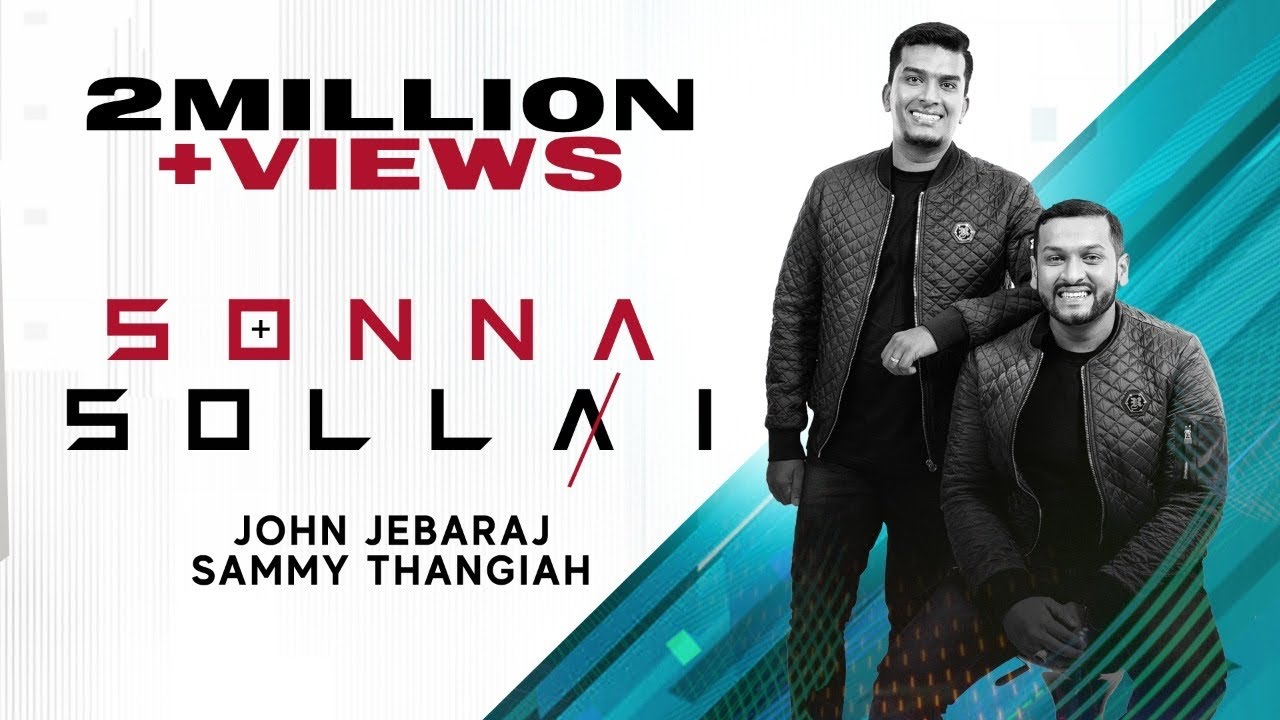 Download Sonna Sollai | John Jebaraj | Sammy Thangiah | Official Lyric Video