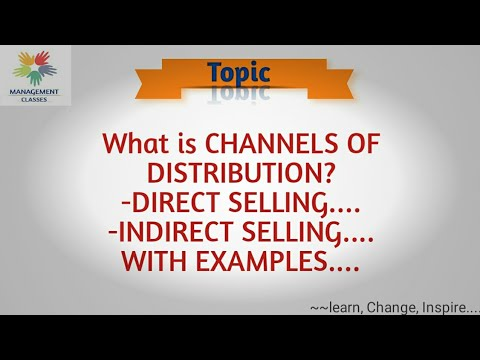 what-is-channels-of-distribution,direct-selling,indirect-selling-with-examples-in-hindi.