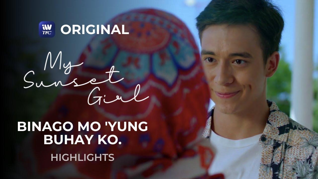 Binago mo 'yung buhay ko. | My Sunset Girl Highlights