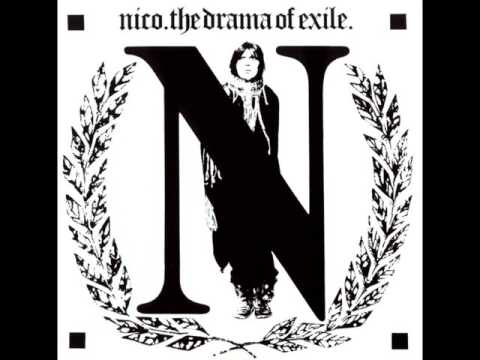 Nico - The Drama of Exile (alternative version, remastered)