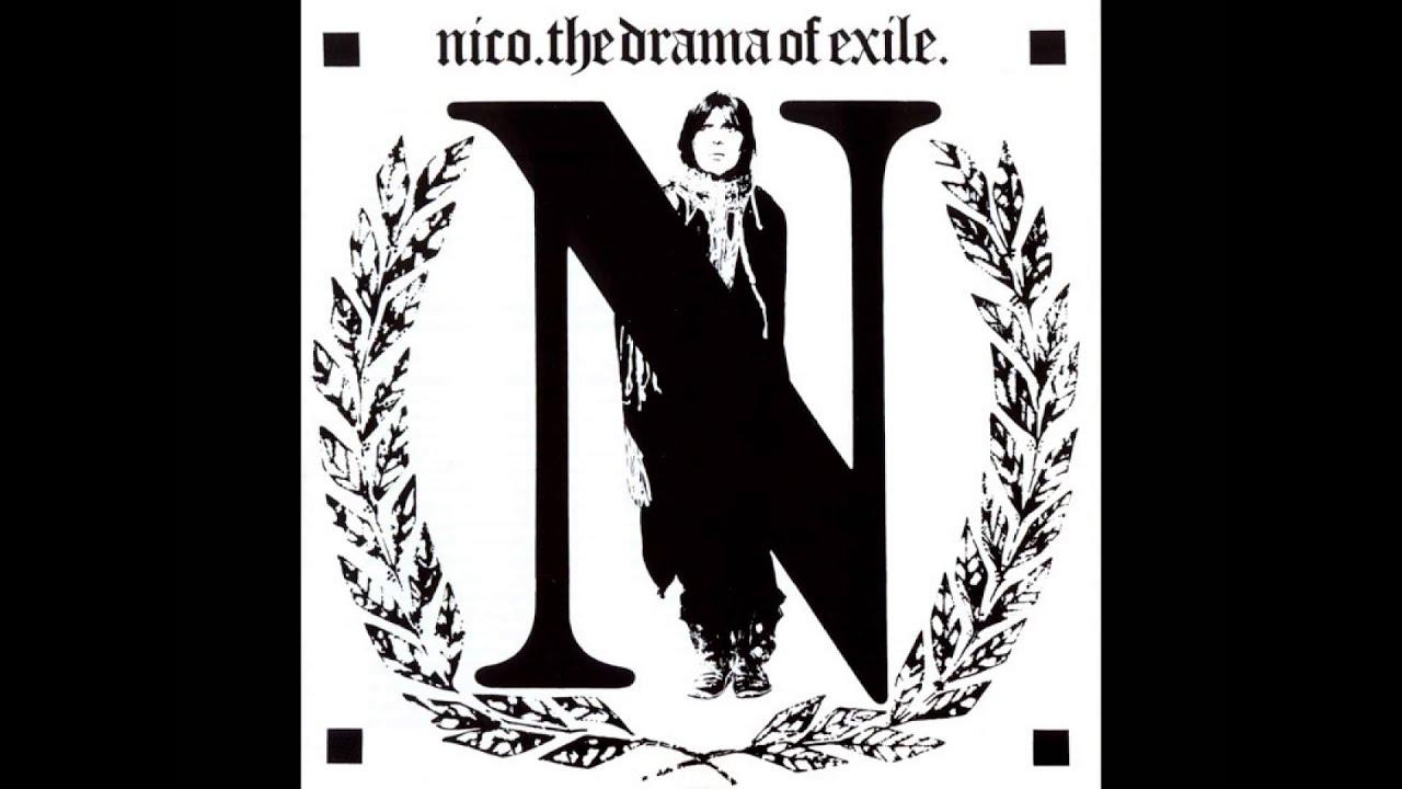 Nico - The Drama of Exile (alternative version, remastered)