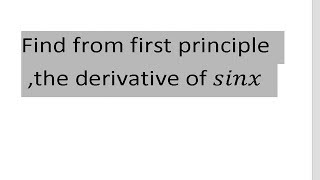 THE DERIVATIVE OF SINX FROM FIRST PRINCIPLE..IMPORTANT QUESTION FOR CLASS 11 BASIC MATH STUDENTS