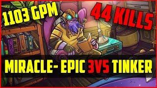 Miracle- Tinker 3v5 1103GPM 44Kills 7600MMR   Ranked Dota 2 gameplay