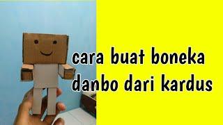 Cara membuat Boneka danbo sederhana dari kardus:)