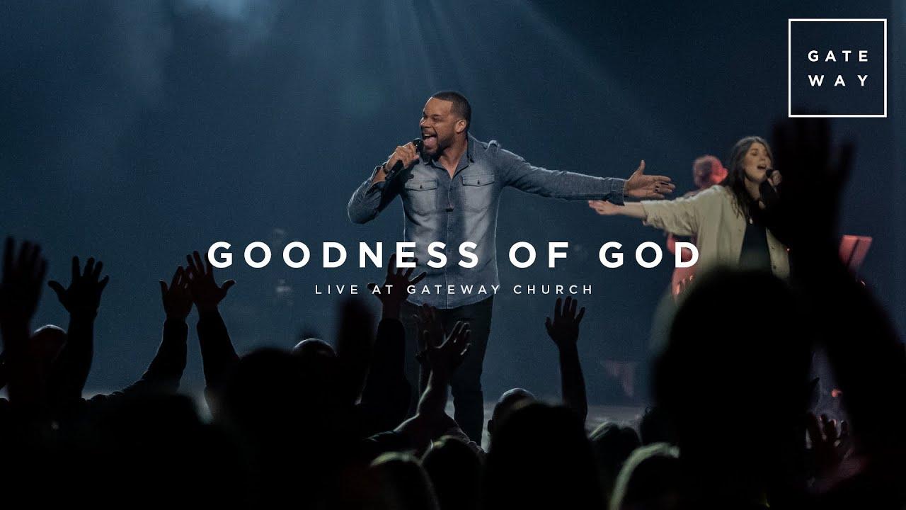 Goodness of God | Feat. Michael Bethany | Gateway Worship