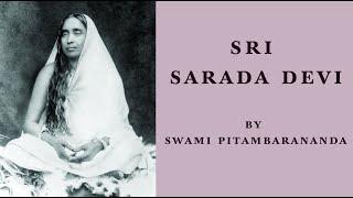 Sri Sarada Devi, by Swami Pitambarananda