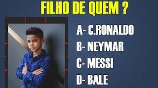 Quiz de Futebol - Consegue adivinhar os filhos dos jogadores de futebol ?