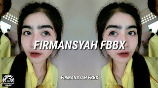 FIRMANSYAH FBBX - TO NIGHT - (TECHNO ROMANCE) NEW 2019 🔥🔥🔥🔥🤘🤘