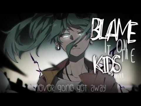 Nightcore ↬ Blame