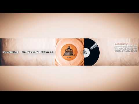 The Contraband - Covered N Money (Original Mix)