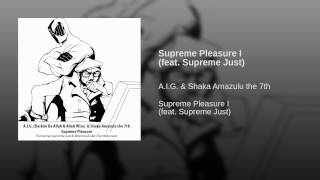 Supreme Pleasure I (feat. Supreme Just)