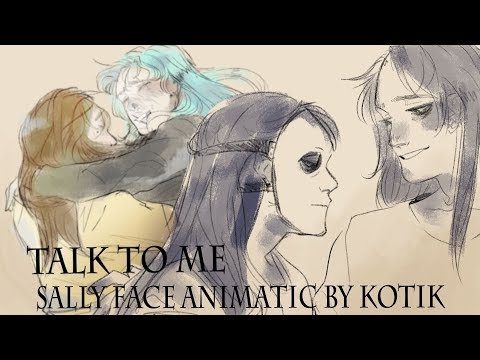 Talk to me | Sally Face animatic | AU