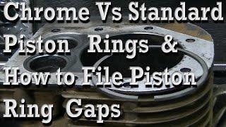 Chrome vs Standard Piston Rings & How to File Ring Gap