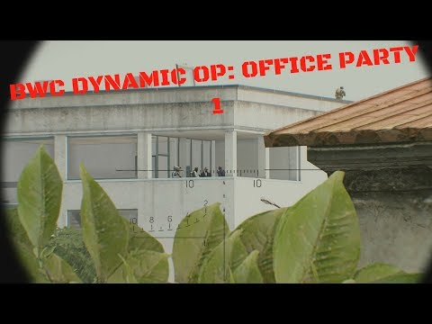 BWC Arma 3 Dynamic Ops: Office Party 1