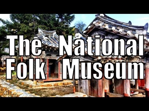 History and Culture - Seoul's National Folk Museum