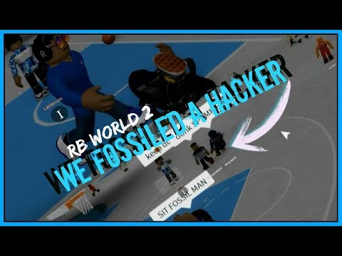 WE FOSSILED A HACKER! | RB World 2