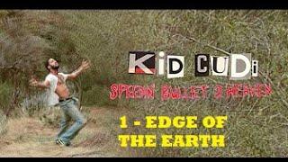 Kid Cudi-Edge Of The Earth-Post Mortem Boredom -01- (sub)