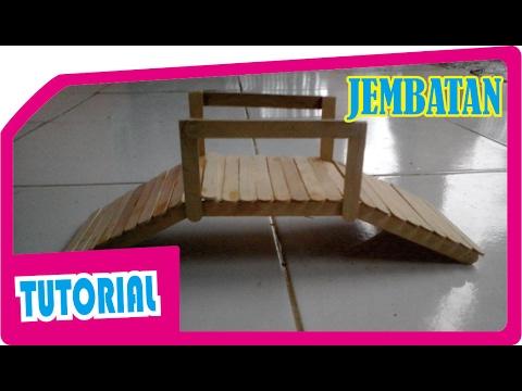 Cara Membuat Miniatur Jembatan dari Stik Es Krim ...