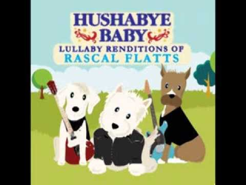 These Days - Lullaby Renditions of Rascal Flatts - Hushabye Baby