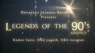 Non stop bollywood melody...legends of the 90's mashup...kumar sanu ;.alka yagnik :udit narayan