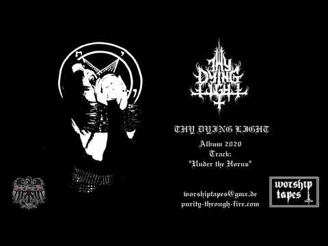 Thy Dying Light - Under the Horns