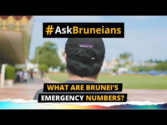 ASK BRUNEIANS: What are Brunei's emergency numbers?