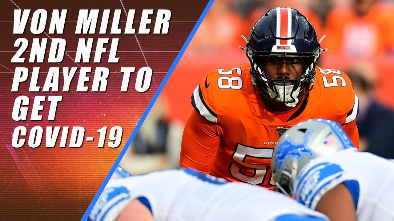 NFL Star Von Miller Tests Positive for Coronavirus