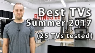 Best TVs of Summer 2017 (25 TVs tested) - Rtings.com